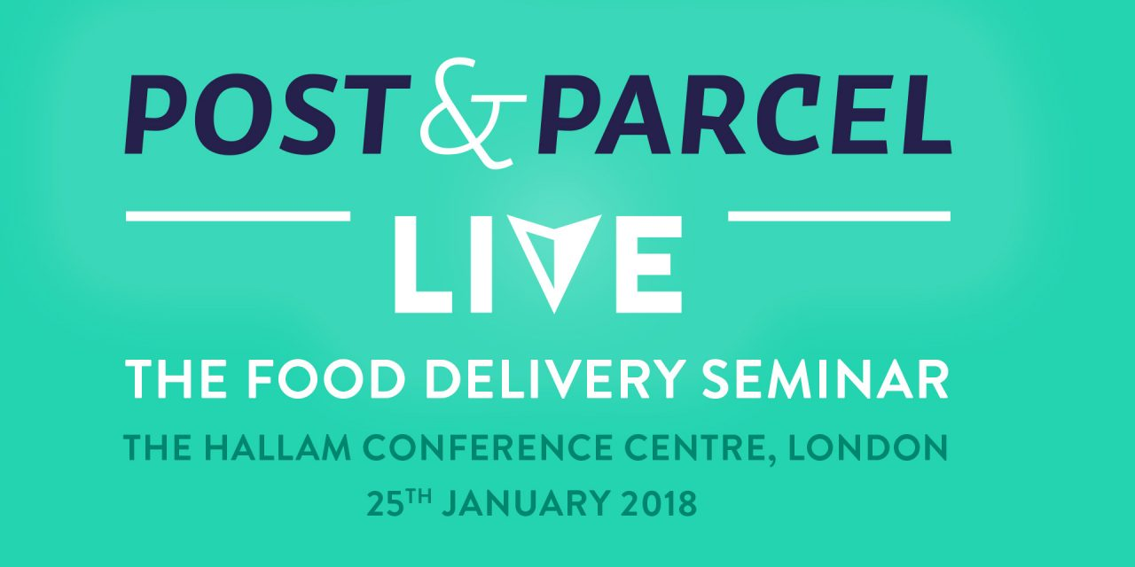 Post & Parcel Live: The Food Delivery Seminar